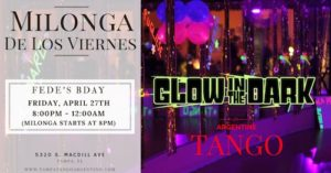 GLOW in the Dark Milonga - Fede's BDAY @ Lavelle Hall | Tampa | Florida | United States