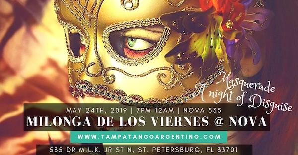 Milonga De Los Viernes @ NOVA – MASQUERADE NIGHT!
